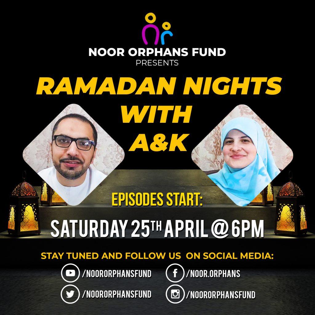 Ramadan Nights with A&K